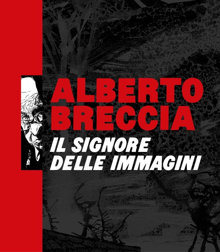Alberto Breccia. Il signore delle immagini_immagine guida.jpg